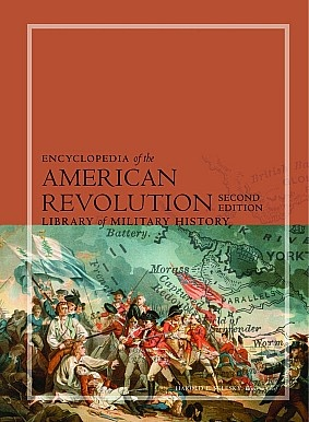 Книга Encyclopedia of the American Revolution