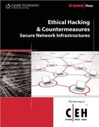 Книга Ethical Hacking and Countermeasures: Secure Network Infrastructures