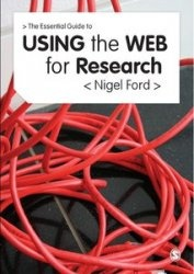 Книга The Essential Guide to Using the Web for Research