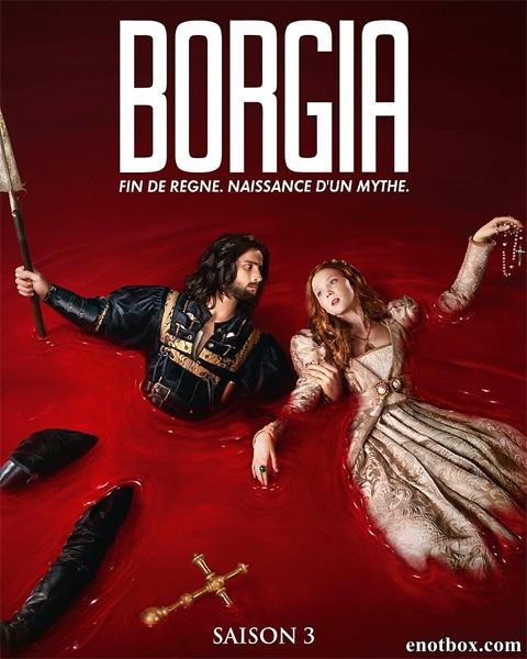 Борджиа (ФГ) / Borgia - Полный 3 сезон [2014, WEBRip | WEBRip 720p] (SET)