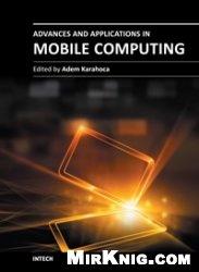 Книга Advances and Applications in Mobile Computing