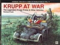 Книга Schiffer Military History Vol. 53: Krupp at War. The Legendary Krupp Protze & Other Vehicles.