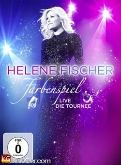 Helene Fischer Farbenspiel Live (2014)