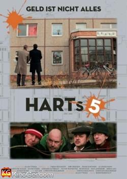 HARTs 5 - Geld ist nicht alles (2013)