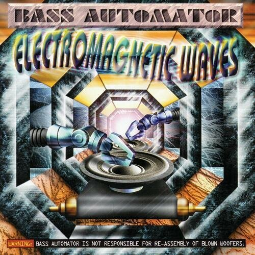 Bass Automator - Electromagnetic Waves (1994) MP3