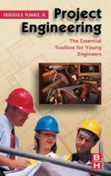 Книга Project Engineering: The Essential Toolbox for Young Engineers