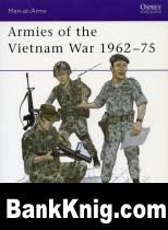 Книга Armies of the Vietnam War 1962-75 pdf 15,3Мб