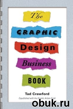 Книга The Graphic Design Business Book