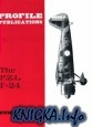 Книга The P.Z.L. P-24 (Profile Publications Number 170)