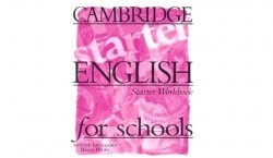 Cambridge English for schools Starter Workbook