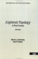 Algebraic Topology: A First Course (Mathematics Lecture Note Series)
