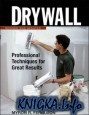 Книга Drywall: Professional Techniques for Walls & Ceilings