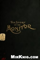 Книга The Story of the Monitor