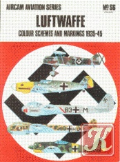Книга Luftwaffe. Colour Schemes and Markings 1935-1945 (1) (Aircam Aviation Series Special S6)