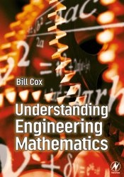 Книга Understanding Engineering Mathematics
