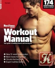 Книга Книга Men's Fitness Workout Manual - Your Guide To Building Muscle And Burning Fat