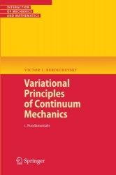 Книга Variational Principles of Continuum Mechanics: I. Fundamentals (Interaction of Mechanics and Mathematics)