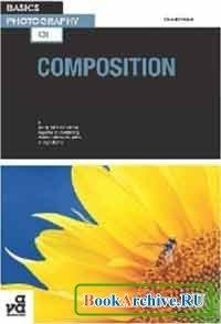 Книга Basics Photography: Composition