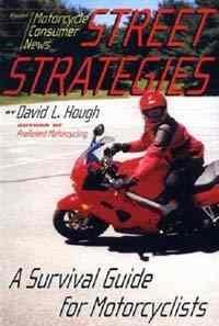 Книга Дорожная стратегия. Учебник по выживанию для мотоциклистов