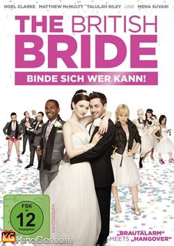 The British Bride - Binde sich wer kann! (2012)