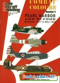 Книга SAM Combat Colours No.4: Pearl Harbor and Beyond: December 1941 to May 1942.