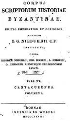 Corpus Scriptorum Historiae Byzantinae. Cantacuzenus