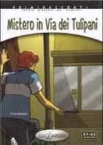 Аудиокнига Primiracconti: Mistero in Via dei Tulipani (Libro & Audio)
