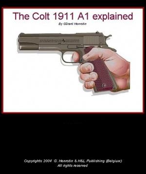 Книга The Colt 1991 A1 explained