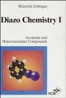 Книга Diazo Chemistry, Vol. 1, Aromatic and Heteroaromatic Compound