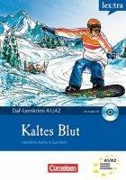 Аудиокнига Dittrich Roland - Kaltes Blut (Адаптированная аудиокнига Level A1-A2) мр3+pdf 170Мб
