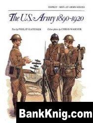 Книга The U.S. Army 1890-1920 [Osprey Men-at-Arms 082] pdf в rar:  10,7Мб