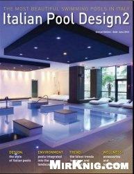 Журнал Italian Pool Design 2 №6 2012
