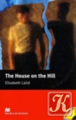 Книга MacMillan Readers: The House on the Hill (Audio & Book)