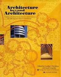 Книга Architecture Beyond Architecture: Creativity and Social Transformations in Islamic Cultures