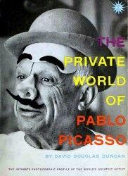 Книга The Private World of Pablo Picasso