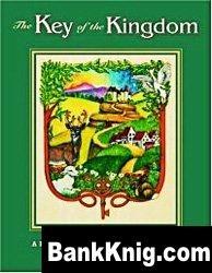 The Key of the Kingdom - английские стишки и детские песни mp3 53Мб
