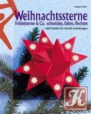 Книга Weihnachtssterne. Frobelsterne und Co. schneiden, falten, flechten