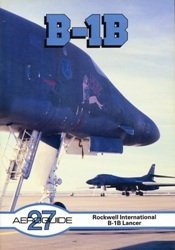 Книга Aeroguide 27 - Rockwell International B-1B Lancer