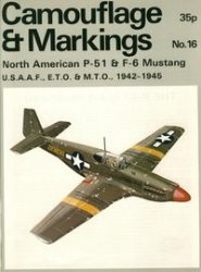 Книга Camouflage & Markings Number 16: North American P-51 & F-6 Mustang U.S.A.A.F., E.T.O. & M.T.O., 1942-1945