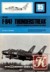 Книга Republic F-84F Thunderstreak and RF-84F Thunderflash in European Air Forces (Warpaint Series №1)