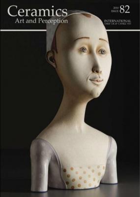 Журнал Журнал Ceramics  Art and Perception – Issue 82 - 2010