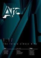 Журнал Arc №1.1. (The future always wins), 2012 / UK