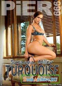 "PiER999. Susanna Miller ""Turquoise""."