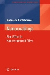 Книга Nanocoatings: Size Effect in Nanostructured Films (Engineering Materials)