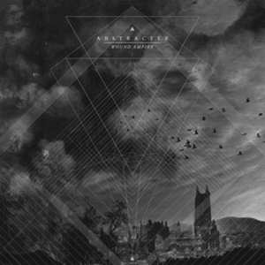 Abstracter - Wound Empire [2015]