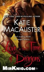 Love in the Time of Dragons: A Novel of the Light Dragons