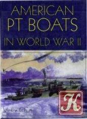 Книга American PT Boats in World War II
