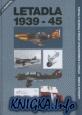 Letadla 1939-45. Stihaci A Bombardovaci Letadla Francie a Polska