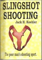 Книга Slingshot Shooting (Стрельба из рогатки)
