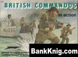 Книга British Commandos in Action [Combat Troops in Action Series 3008] pdf в rar:  48,4Мб